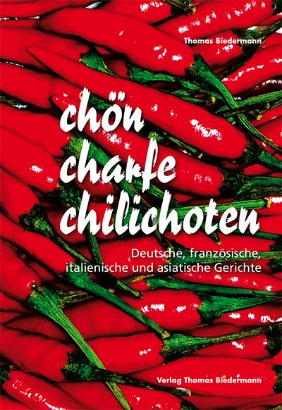 """Preissenkung auf € 11,90/€ 7,99: """"chön charfe chilichoten"""""""