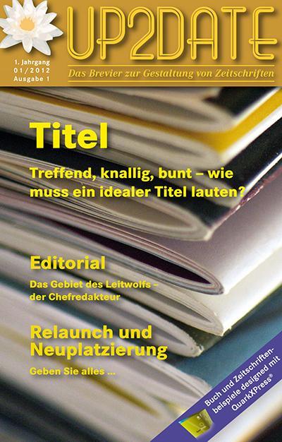 UP2DATE – Das Brevier zur Gestaltung von Zeitschriften