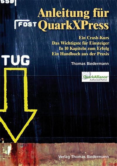 """Preissenkung auf € 9,90/€ 6,99:  """"Anleitung für QuarkXPress"""""""