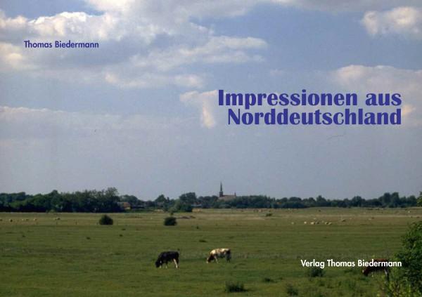 Impressionen aus Norddeutschland