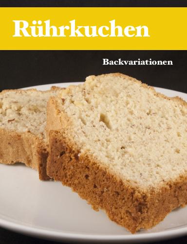 "Neuerscheinung: Backbuch ""Rührkuchen"""